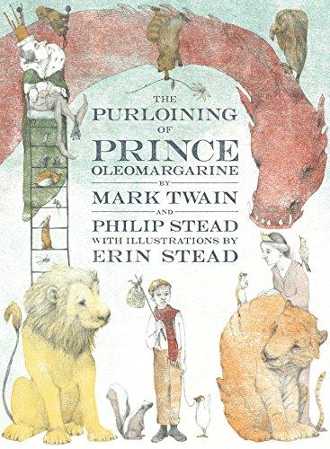 Purloining of Prince Oleomargarine: Twain, Mark; Stead,