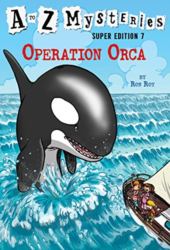 9780553523966: A to Z Mysteries Super Edition #7: Operation Orca