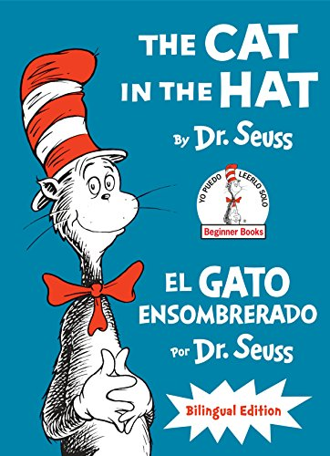 9780553524444: The Cat in the Hat/El Gato Ensombrerado: Bilingual Edition (Classic Seuss)