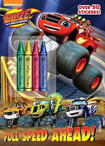 9780553524550: Full Speed Ahead! (Blaze and the Monster Machines)