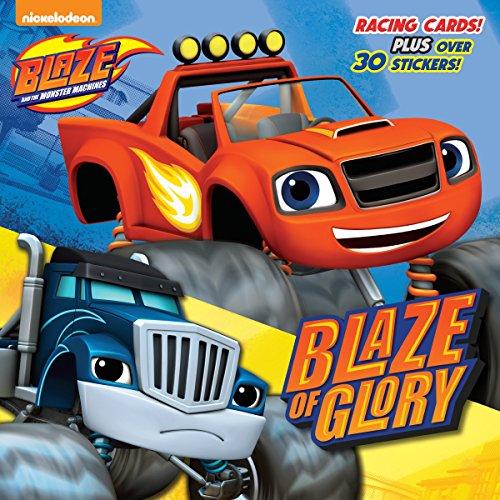 9780553524574: Blaze of Glory (Blaze and the Monster Machines)