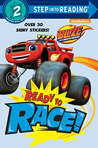 9780553524604: Ready to Race! (Blaze and the Monster Machines) (Step Into Reading. Step 2)