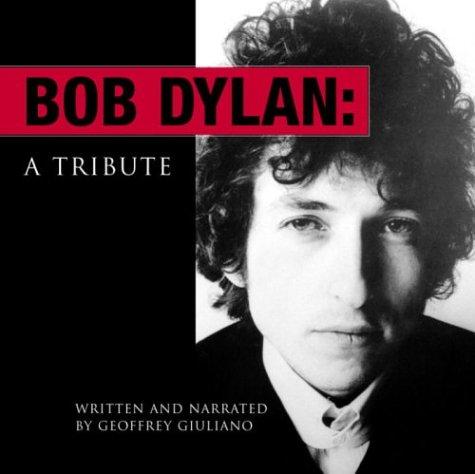 9780553525915: Bob Dylan: A Tribute