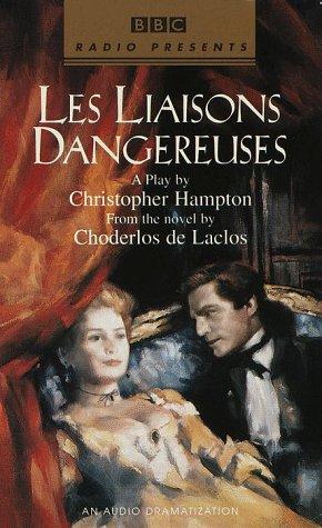 9780553526240: Les Liaisons Dangereuses (Bbc Radio Presents)