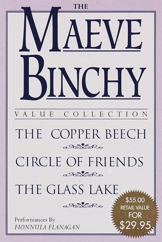 The Maeve Binchy Value Collection: The Copper Beech, Circle of Friends, and The Glass Lake: Binchy,...