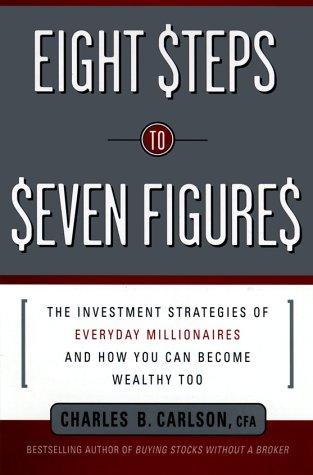 9780553526929: Eight Steps to Seven Figures: The Investment Strategies of Everyday Millionaires and How You Can Become Wealthy Too