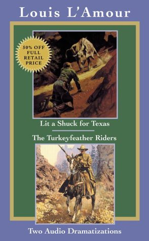 Lit a Shuck for Texas & Turkeyfeather Riders (Louis L'Amour) (0553527436) by Louis L'Amour