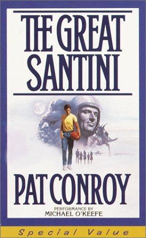 9780553527766: The Great Santini