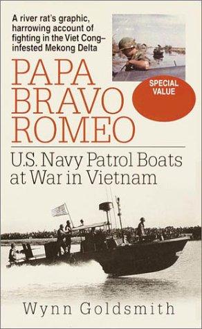 9780553528008: Papa Bravo Romeo: U.S. Navy Patrol Boats in Vietnam