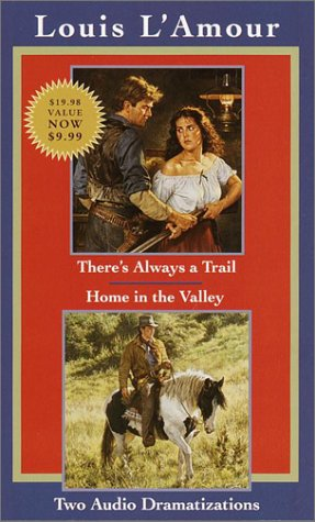 9780553528190: There's Always a Trail & Home in the Valley (Louis L'Amour)