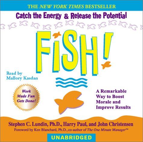 9780553528732: Fish!: A Remarkable Way to Boost Morale and Improve Results