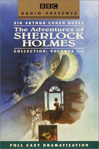 BBC Presents: Sherlock Holmes: The Adventures of Sherlock Holmes Vols. 1-3 (BBC Radio Presents)