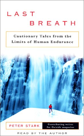 9780553528817: Last Breath: Cautionary Tales from the Limits of Human Endurance