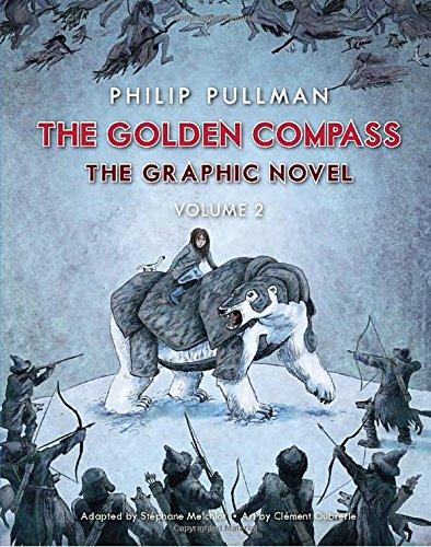 The Golden Compass Graphic Novel, Volume 2: Pullman, Philip
