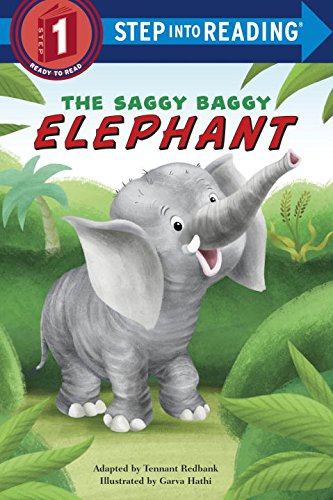 The Saggy Baggy Elephant (Step into Reading): Redbank, Tennant