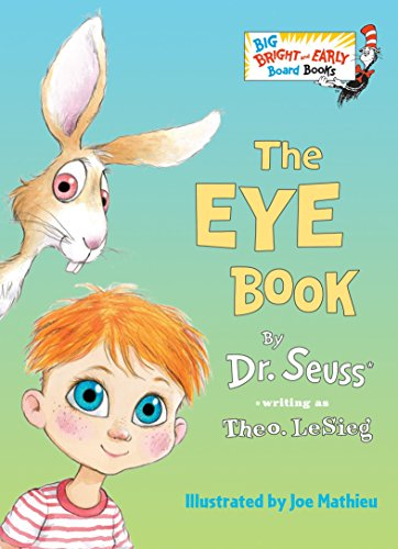9780553536317: The Eye Book (Big Bright & Early Board Book)