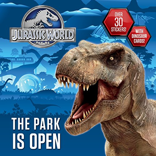 9780553536928: The Park Is Open (Jurassic World) (Pictureback)