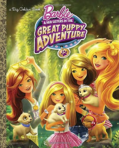 9780553537154: Barbie and Her Sisters in the Great Puppy Adventure (Barbie and Her Sisters in the Great Puppy Adventure) (Big Golden Book)