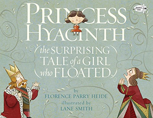 9780553538045: Princess Hyacinth (The Surprising Tale of a Girl Who Floated)