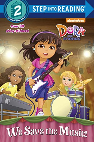 9780553538335: We Save the Music! (Dora and Friends) (Step Into Reading)
