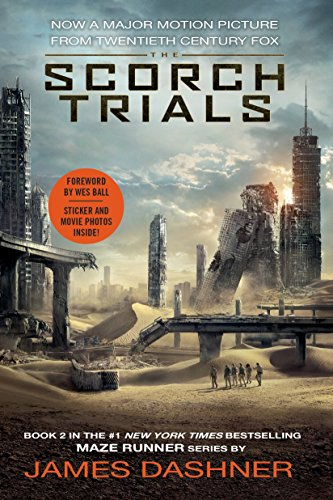 9780553538410: The Scorch Trials Movie Tie-in Edition (Maze Runner, Book Two) (The Maze Runner Series)