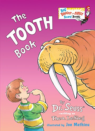 9780553538649: The Tooth Book (Big Bright & Early Board Book)