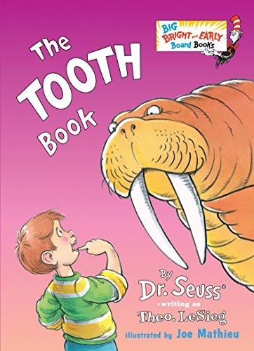 9780553538649: The Tooth Book. Big B&E Board (Big Bright and Early Board Books)