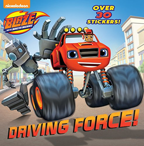9780553538892: Driving Force! (Blaze and the Monster Machines)