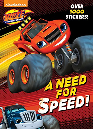 9780553538908: A Need for Speed! (Blaze and the Monster Machines) (Color Plus 1,000 Stickers)