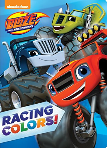 9780553538922: Racing Colors! (Blaze and the Monster Machines)