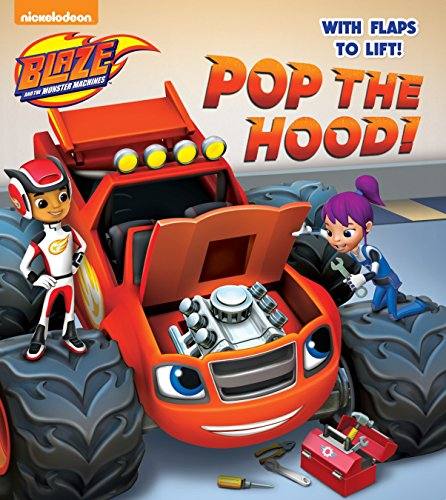 9780553538939: Pop the Hood! (Blaze and the Monster Machines)