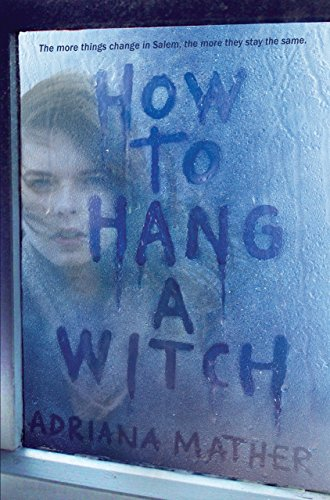 9780553539509: How to Hang a Witch