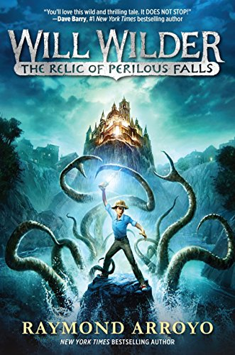 The Relic of Perilous Falls (Hardcover): Arroyo, Raymond