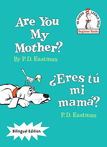 9780553539905: Are You My Mother?/¿Eres tú mi mamá? (The Cat in the Hat Beginner Books / Yo Puedo Leerlo Solo) (Spanish Edition)