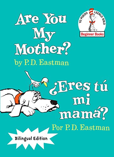 9780553539929: Are You My Mother?/¿Eres tú mi mamá? (The Cat in the Hat Beginner Books / Yo Puedo Leerlo Solo) (Spanish Edition)