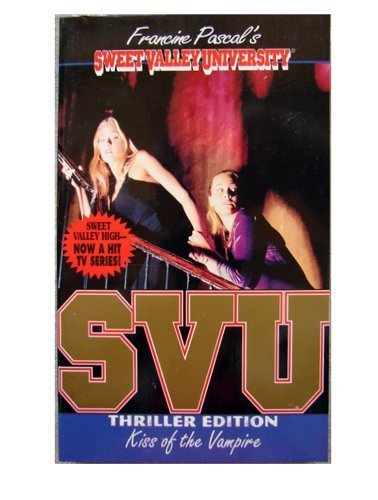 9780553542332: Kiss of the Vampire (Sweet Valley University)