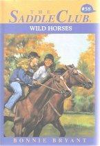 9780553542677: Wild Horses #58 Saddle Club (Saddle Club, 58)