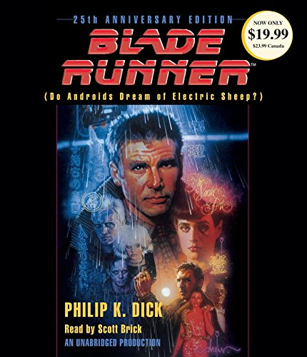 9780553545272: Blade Runner: Based on the novel Do Androids Dream of Electric Sheep