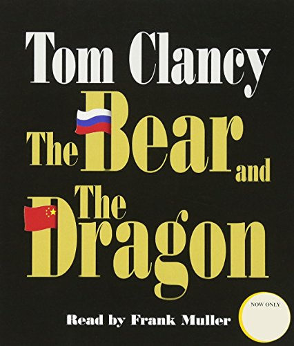 9780553545289: The Bear and the Dragon (A Jack Ryan Novel)