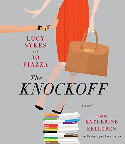 9780553550993: The Knockoff: A Novel