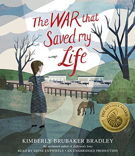 The War That Saved My Life (Compact Disc): Kimberly Brubaker Bradley