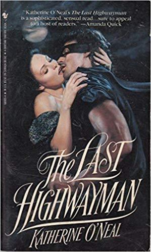 9780553560657: The Last Highwayman