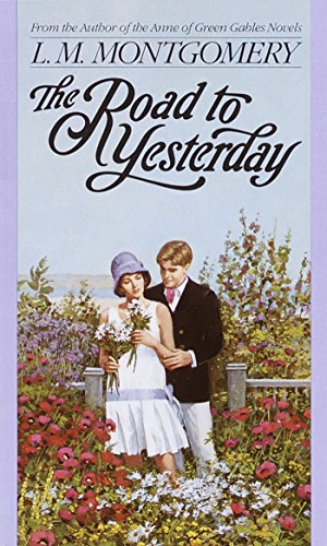 9780553560688: The Road to Yesterday