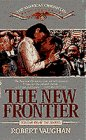 9780553560824: The New Frontier (American Chronicles, Book 8)