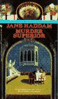 Murder Superior (0553560840) by Haddam, Jane