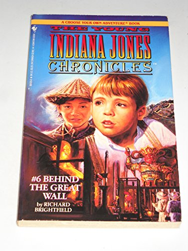 9780553561036: BEHIND THE GREAT WALL (Young Indiana Jones Chronicles)