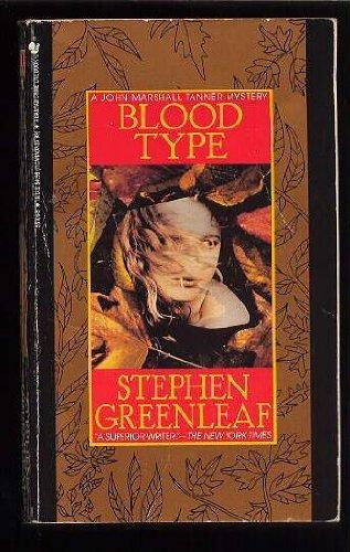 Blood Type: Greenleaf, Stephen