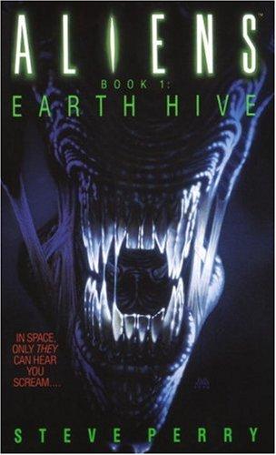 9780553561203: Earth Hive: Aliens Book I: Earth Hive Book 1