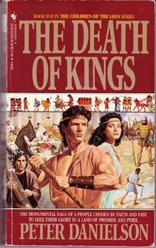 The Death of Kings (Children of the Lion): Danielson, Peter