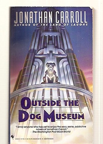 9780553561647: Outside the Dog Museum